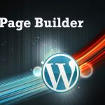 7 Proven Page Builder WordPress Plugins
